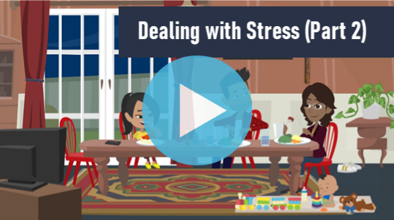 Dealing with Stress and Anxiety Part 2