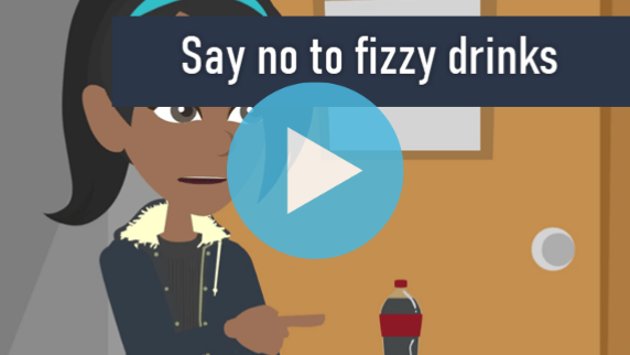 Say no to fizzy drinks